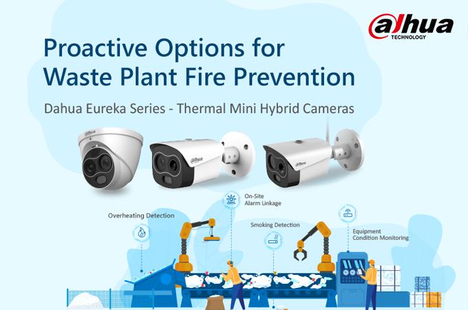 Dahua Eureka — недорогое решение для раннего обнаружения пожаров на свалках